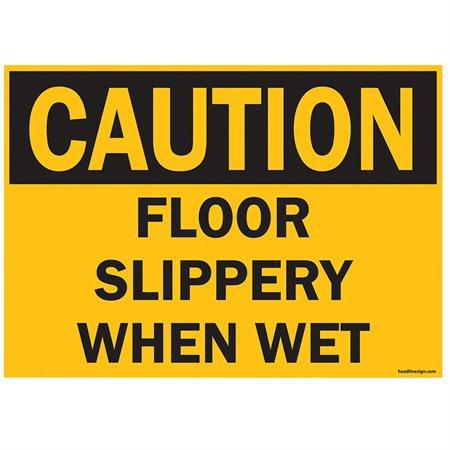 OSHA SFTY SIG CAUTION SLIP WET