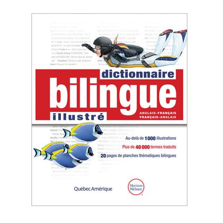 """Le Dictionnaire bilingue illustré"""
